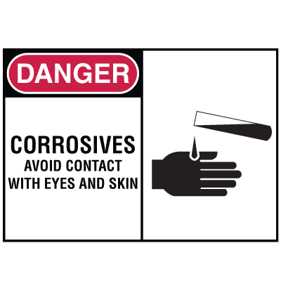 Safety Alert Signs - Danger - Corrosives Avoid Contact