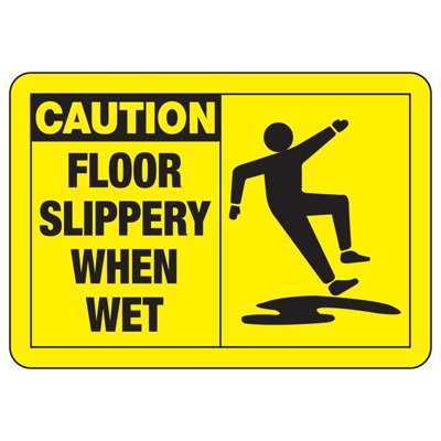 Safety Alert Signs - Caution Floor Slippery When Wet