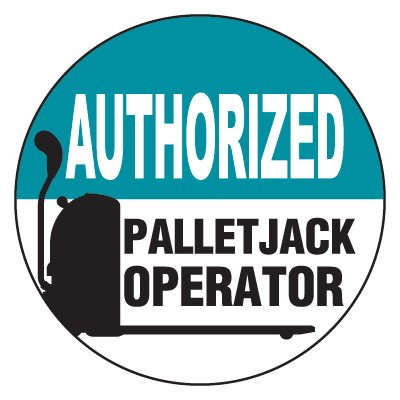 Safety Hard Hat Labels - Authorized Pallet Jack Operator