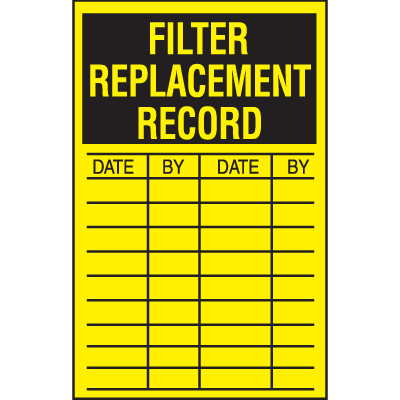 Filter Replacement Record Safety Inspection Labels