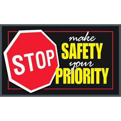 Make Safety Your Priority Message Mat
