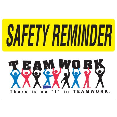 Safety Reminder Signs - Teamwork