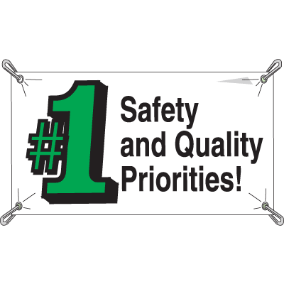 Safety And Quality Number 1 Priorities Banners