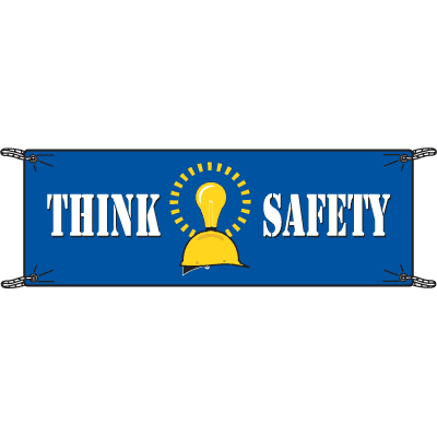 Think Safety Slogan Banners