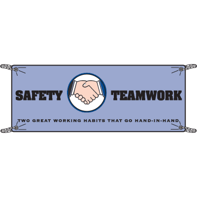 Safety, Teamwork - Two Great Working Habits Banners