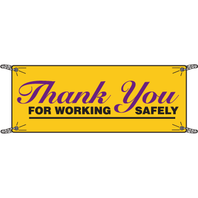 Thank You For Working Safely Safety Slogan Banners