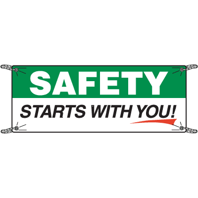 Safety Starts With You Safety Slogan Banners