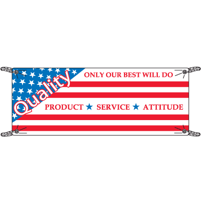Quality Only Our Best Will Do Safety Slogan Banners
