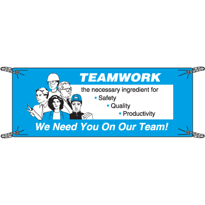 Teamwork We Need You On Our Team Safety Slogan Banners