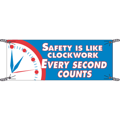 Safety Is Like Clockwork Safety Slogan Banners