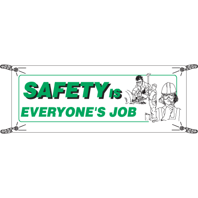 Safely Is Everyone's Job Safety Slogan Banners