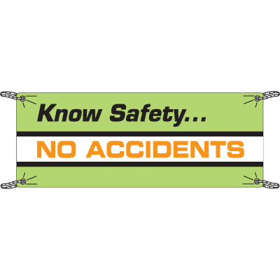 Know Safety No Accidents Safety Slogan Banners