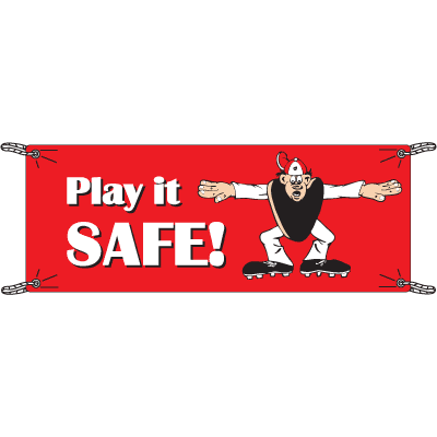 Play It Safe Safety Slogan Banners