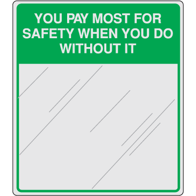 Safety Slogan Mirrors - You Pay Most For Safety When You Do Without It