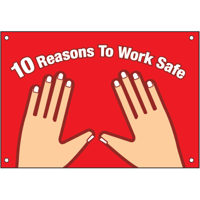 10 Reasons To Work Safe Safety Slogan Wallcharts