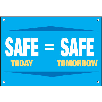 Safe Today Equals Safe Tomorrow Safety Slogan Wallcharts