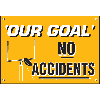 Our Goal No Accidents Safety Slogan Wallcharts