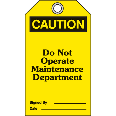 OSHA Safety Tags - Caution Do Not Operate Maintenance Department