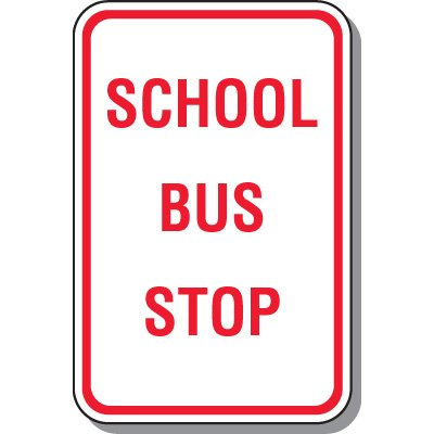 School Parking Signs - School Bus Stop