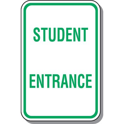 School Parking Signs - Student Entrance