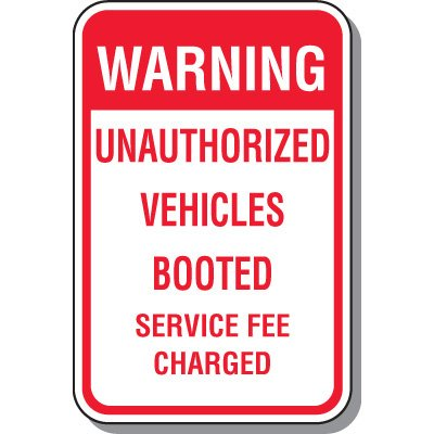 School Parking Signs - Warning Unauthorized Vehicles