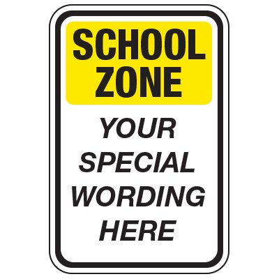 School Zone - Custom School Traffic & Parking Signs