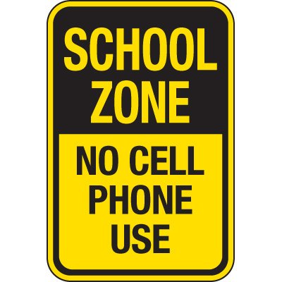 School Zone No Cell Phone Use Signs
