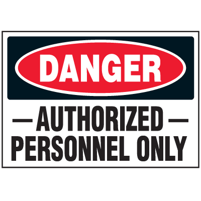 Security & Door Labels - Danger Authorized Personnel Only