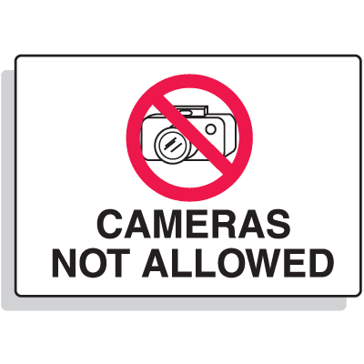 Security Area Signs - Cameras Not Allowed