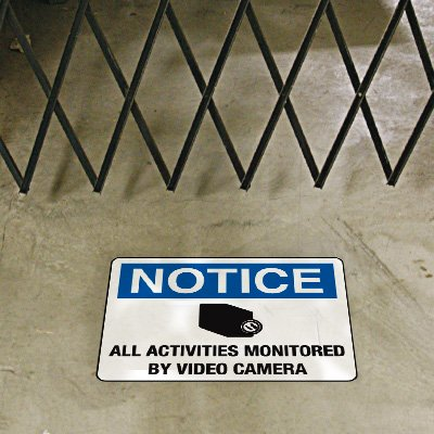 Security Floor Markers - All Activities Monitored By Video Camera