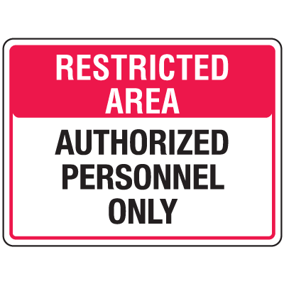 Security Floor Markers - Restricted Area Authorized Personnel Only