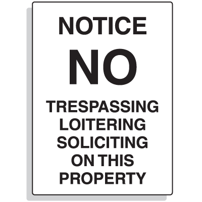 Notice No Trespassing Security Signs