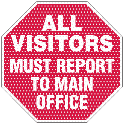 See Thru Security Labels - All Visitors Must Report