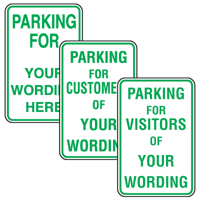 Custom Aluminum Parking Signs