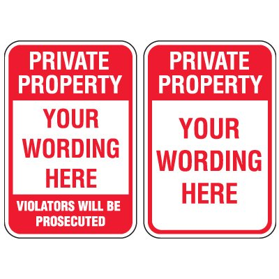 Semi-Custom Private Property Signs