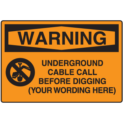 Semi-Custom Warning Underground Cable Sign
