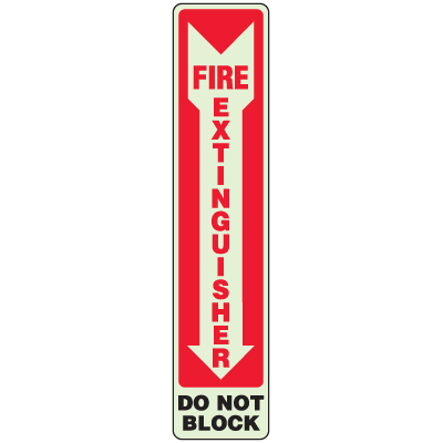 Fire Extinguisher Do Not Block - Glow-In-The-Dark Fire Exit Sign