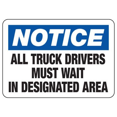 Truck Drivers Wait In Area - Industrial Shipping and Receiving Signs