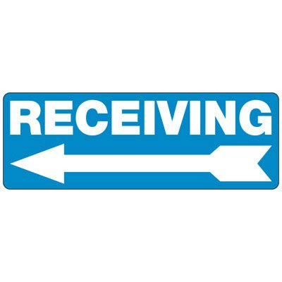 Receiving (Left Arrow) - Industrial Shipping and Receiving Signs