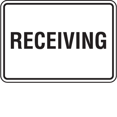 Shipping and Receiving Signs - Receiving