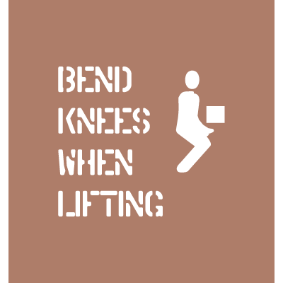 Shipping Instruction Stencils - Bend Knees When Lifting