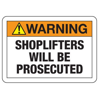 Warning Shoplifters Will Be Prosecuted - Employee Theft Signs