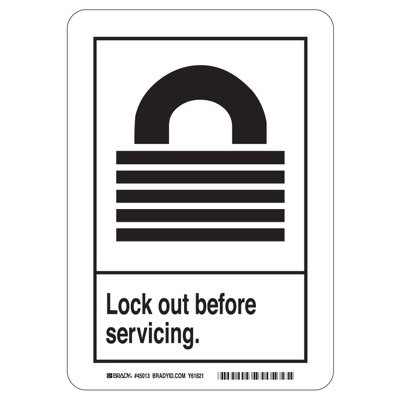 Brady ANSI Sign Z535 - Lockout before Servicing - Aluminum - Part Number - 49001 - 1/Each