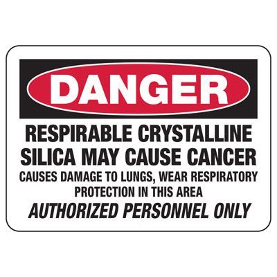 Danger Respirable Crystalline Silica - Silica Safety Sign