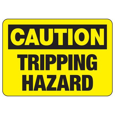 Caution Tripping Hazard - Industrial Slip and Trip Sign