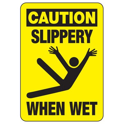 Caution Slippery When Wet - Industrial Slip and Trip Sign