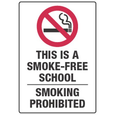 Smoke Free School - Smoking Policy Signs