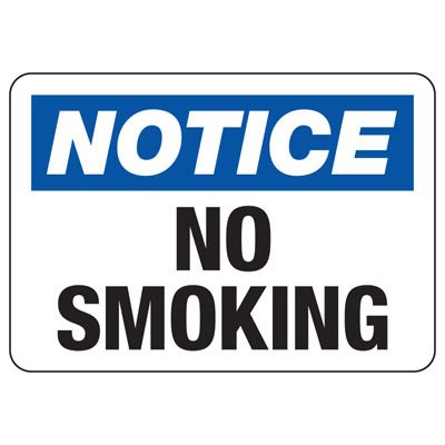 No Smoking Signs - Notice No Smoking