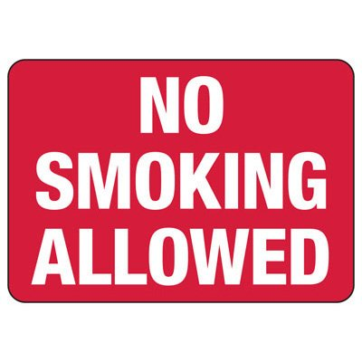 No Smoking Allowed Signs - Aluminum, Plastic or Vinyl