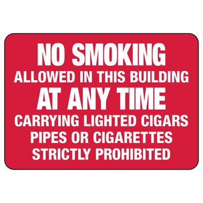 No Smoking Signs - No Smoking Allowed